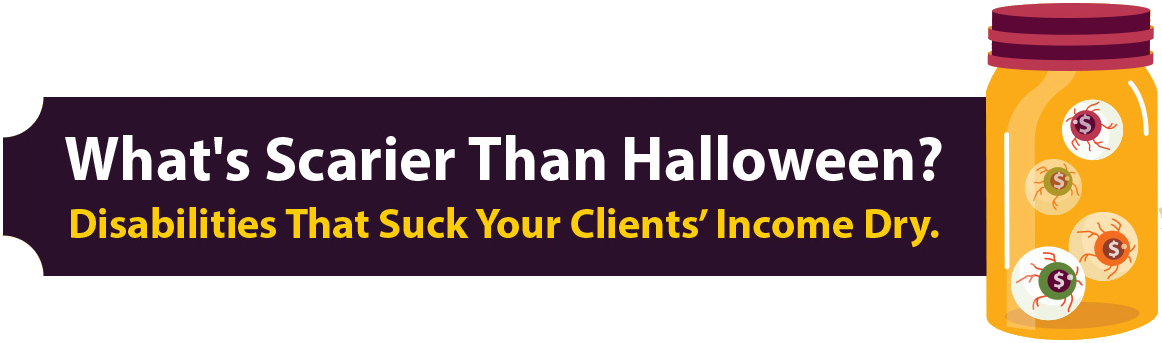 Disability Insurance Halloween Campaign