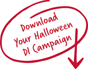 Download Your Halloween DI Campaign